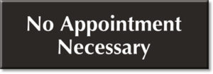 no-appointment-necessary